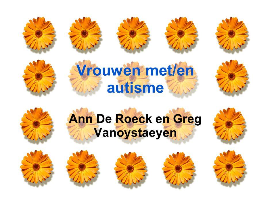 Jonge dametjes met autisme Adolescentie verhoogt de druk: –Fysieke veranderingen: Groeipiek (lengte en omvang) Sexuele rijping –Sociale interacties Sociale probleemoplossing Meisjesvriendschappen Start interesse voor jongens –Eigen identiteitsontwikkeling