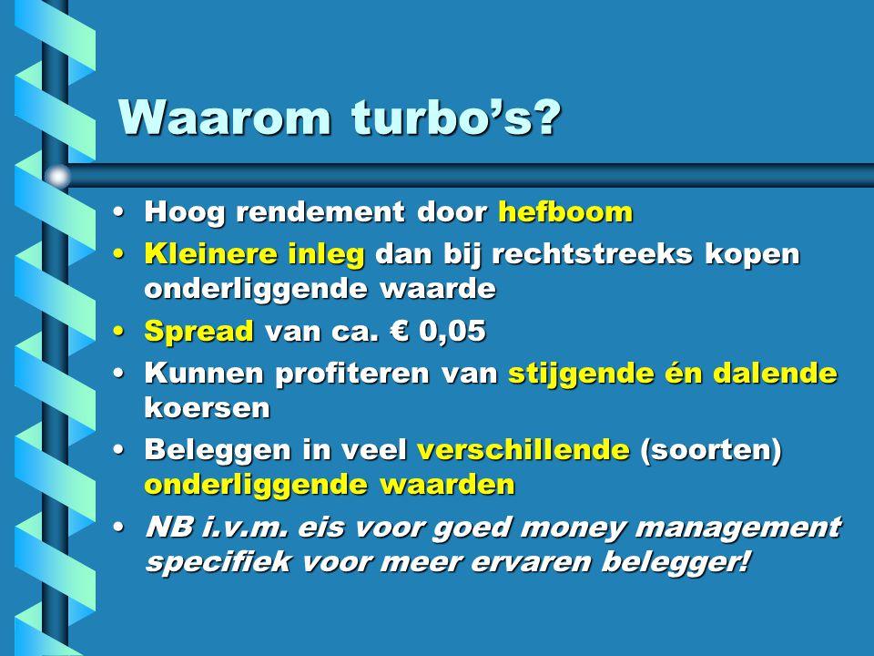 Waarom turbo's.