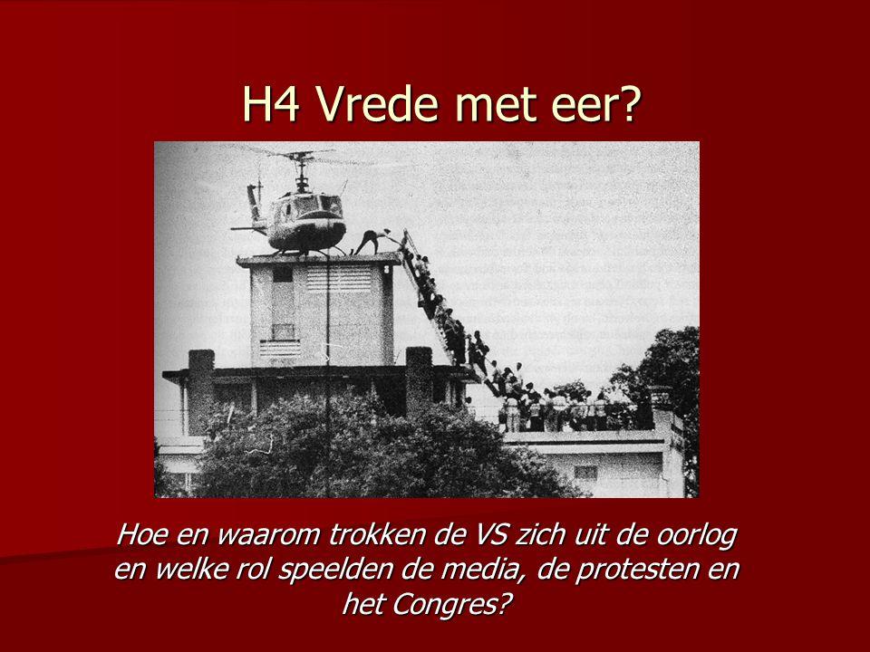 H4 Vrede met eer? Hoe en waarom trokken de VS zich uit de oorlog en welke rol speelden de media, de protesten en het Congres?