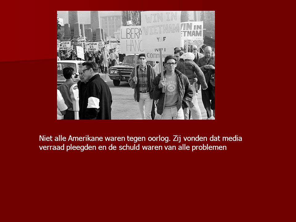 Niet alle Amerikane waren tegen oorlog. Zij vonden dat media verraad pleegden en de schuld waren van alle problemen