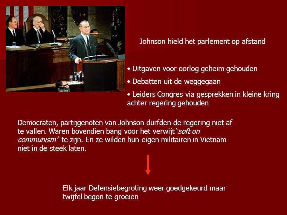 Johnson hield het parlement op afstand Uitgaven voor oorlog geheim gehouden Debatten uit de weggegaan Leiders Congres via gesprekken in kleine kring a