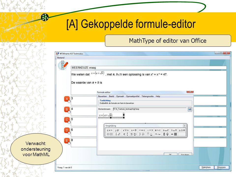[A] Gekoppelde formule-editor MathType of editor van Office Verwacht: ondersteuning voor MathML