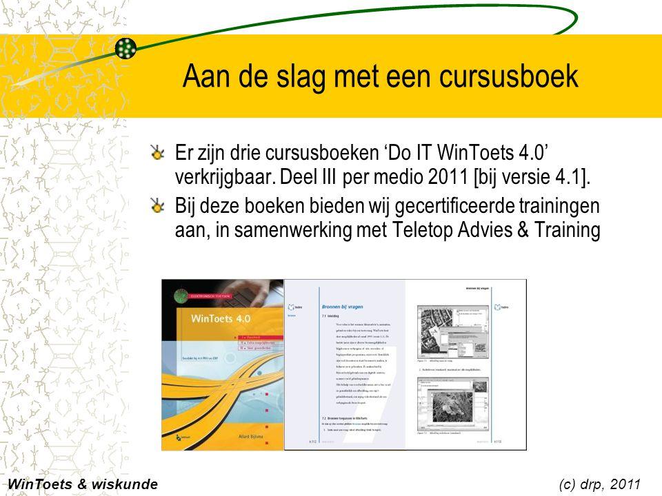 Aan de slag met een cursusboek Er zijn drie cursusboeken 'Do IT WinToets 4.0' verkrijgbaar. Deel III per medio 2011 [bij versie 4.1]. Bij deze boeken