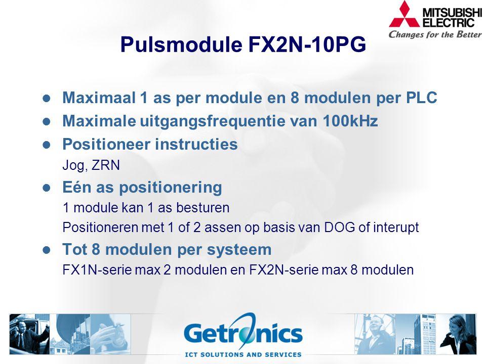 Pulsmodule FX2N-10PG Maximaal 1 as per module en 8 modulen per PLC Maximale uitgangsfrequentie van 100kHz Positioneer instructies Jog, ZRN Eén as positionering 1 module kan 1 as besturen Positioneren met 1 of 2 assen op basis van DOG of interupt Tot 8 modulen per systeem FX1N-serie max 2 modulen en FX2N-serie max 8 modulen