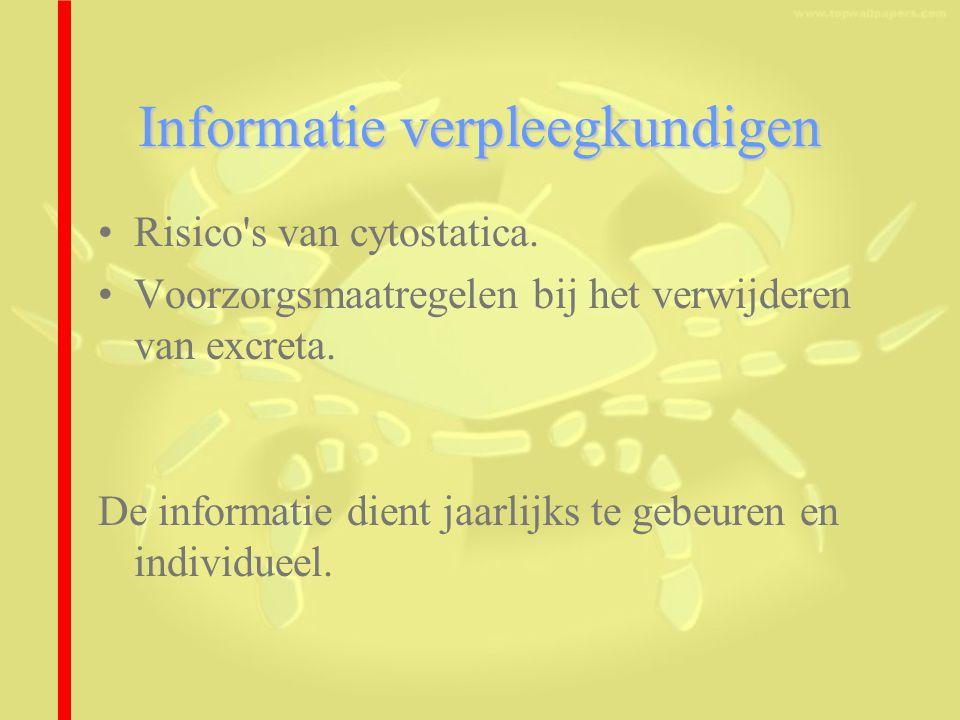 Informatie verpleegkundigen Risico s van cytostatica.