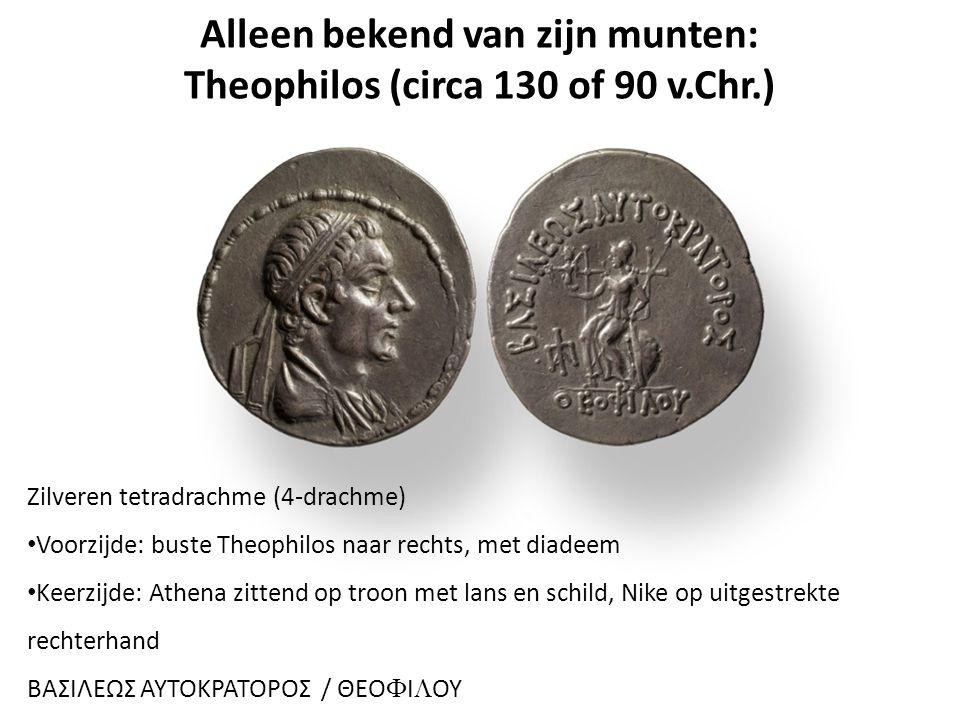 Alleen bekend van zijn munten: Theophilos (circa 130 of 90 v.Chr.) Zilveren tetradrachme (4-drachme) Voorzijde: buste Theophilos naar rechts, met diadeem Keerzijde: Athena zittend op troon met lans en schild, Nike op uitgestrekte rechterhand ΒΑΣΙΛΕΩΣ AYTOKPATOPOΣ / ΘΕO  Ι  ΟΥ
