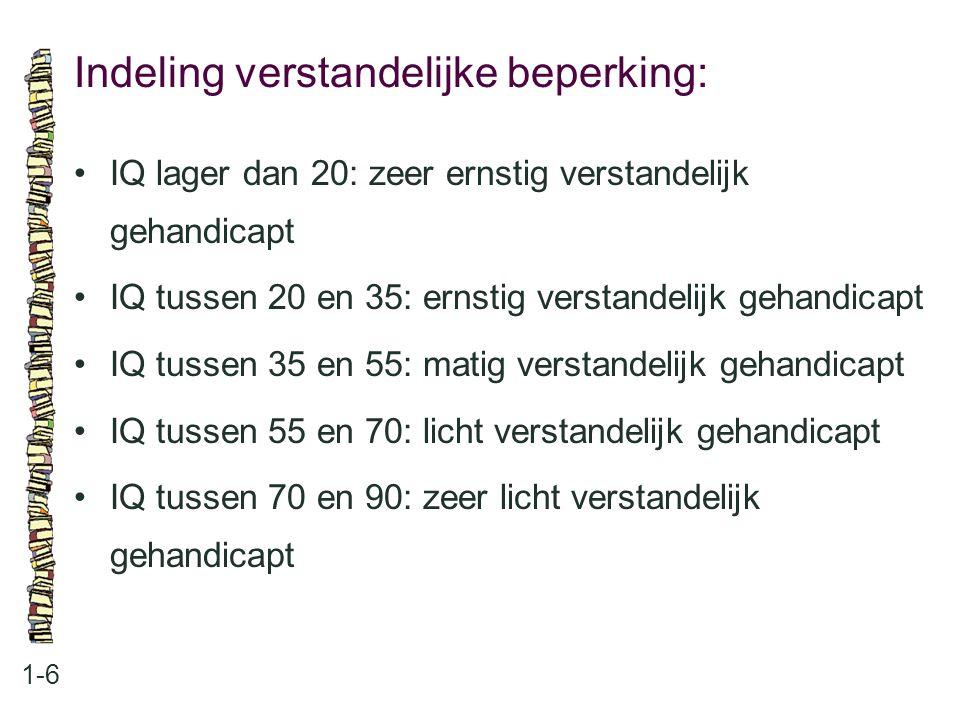 Zes perioden en zorgmodellen: 1-7 barmhartigheidsmodel: opbergen en verzorgen (1850- 1945) medisch model: verplegen en verzorgen (1945-1960); ontwikkelingsmodel: ontwikkelen en opvoeden (1960- 1970) integratiemodel: wonen en leven (1970-1990) zorg op maat: acceptatie van en respect voor mensen met een verstandelijke beperking (sinds 1990) emancipatiemodel: mensen met een verstandelijke beperking zijn volwaardig burger