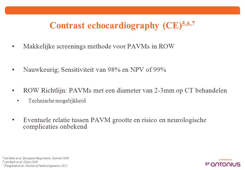Contrast echocardiography (CE) 5,6,7 Makkelijke screenings methode voor PAVMs in ROW Nauwkeurig; Sensitiviteit van 98% en NPV of 99% ROW Richtlijn: PA