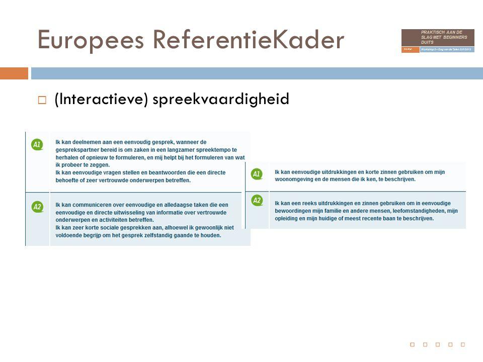 Europees ReferentieKader  (Interactieve) spreekvaardigheid