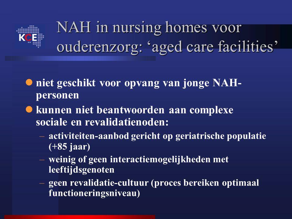 NAH in nursing homes voor ouderenzorg: 'aged care facilities' niet geschikt voor opvang van jonge NAH- personen kunnen niet beantwoorden aan complexe