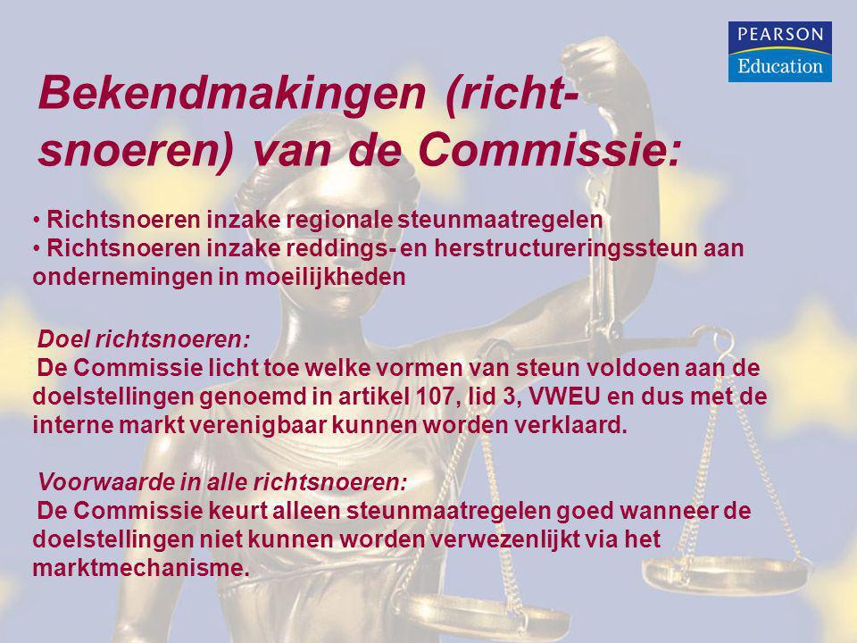 Bekendmakingen (richt- snoeren) van de Commissie: Richtsnoeren inzake regionale steunmaatregelen Richtsnoeren inzake reddings- en herstructureringsste