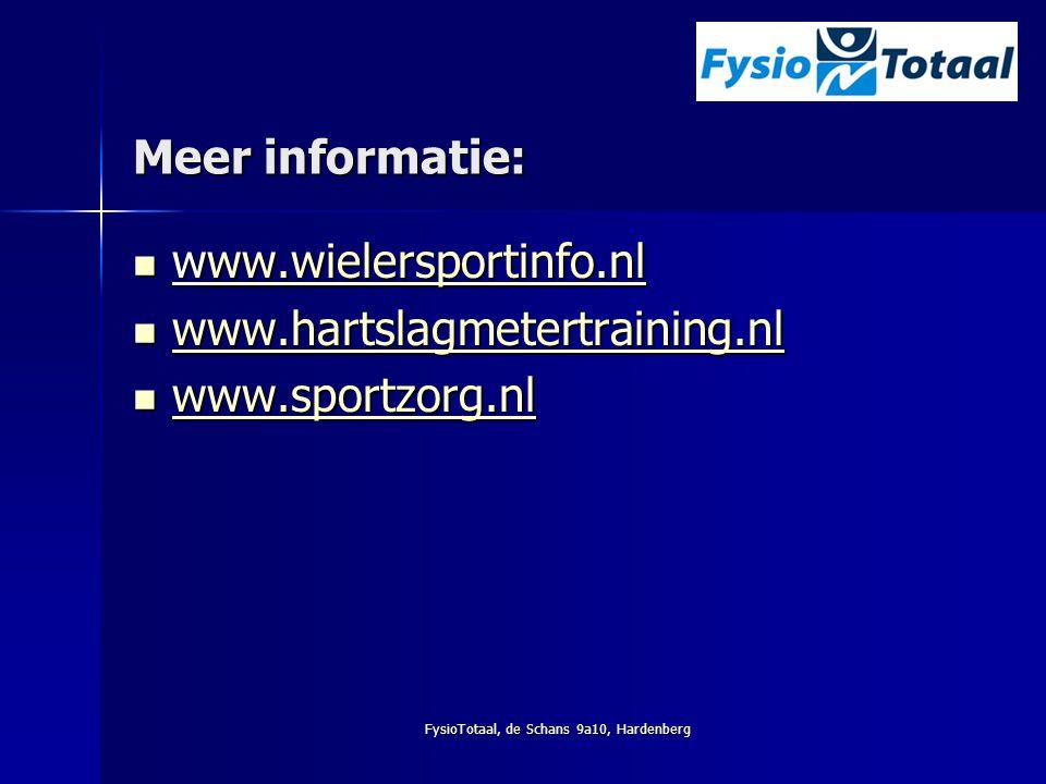 FysioTotaal, de Schans 9a10, Hardenberg Meer informatie: www.wielersportinfo.nl www.wielersportinfo.nlww.wielersportinfo.nlww.wielersportinfo.nl www.h