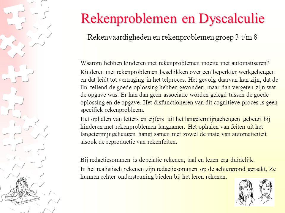 Rekenproblemen en Dyscalculie Redactieopgaven worden meestal verdeeld in: -oorzaak-veranderingsopgaven (Piet had 3 appel.