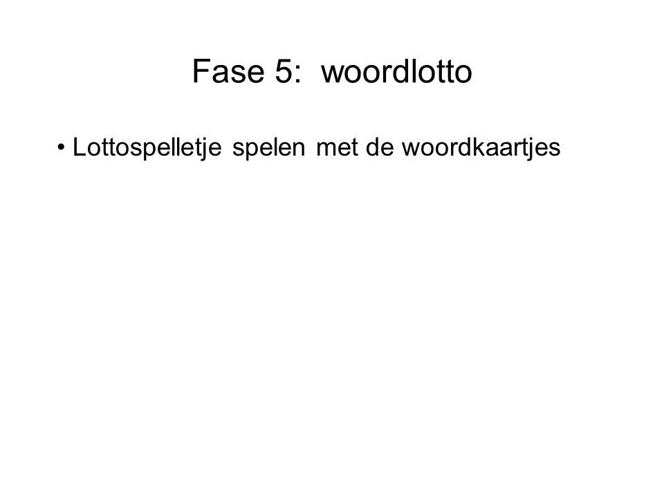 Fase 5: woordlotto Lottospelletje spelen met de woordkaartjes