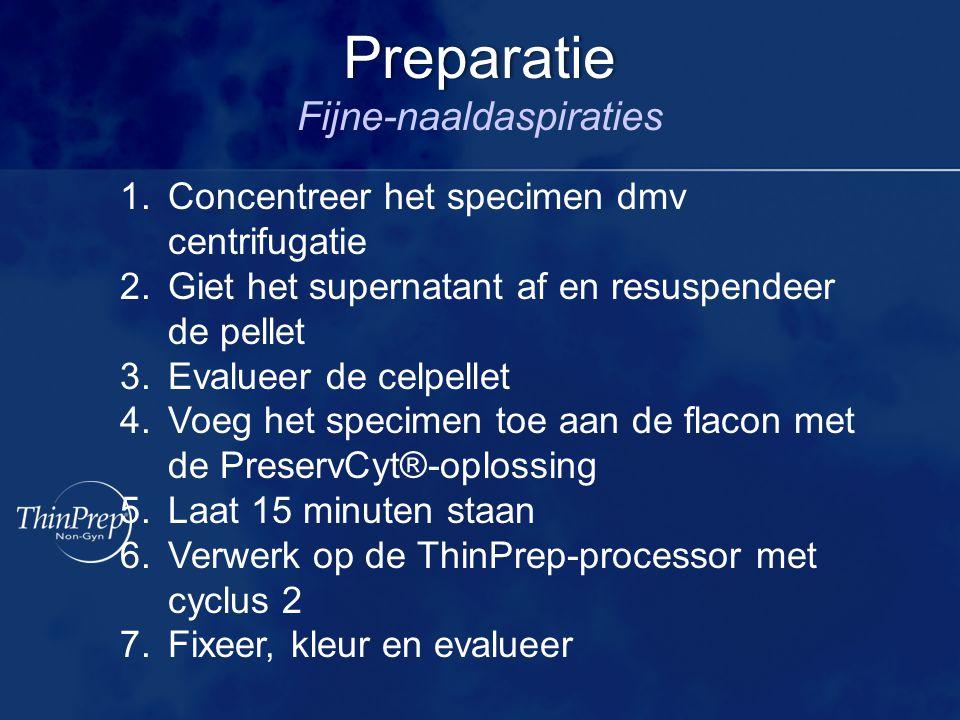 1.Concentreer het specimen dmv centrifugatie 2.Giet het supernatant af en resuspendeer de pellet 3.Evalueer de celpellet 4.Voeg het specimen toe aan d