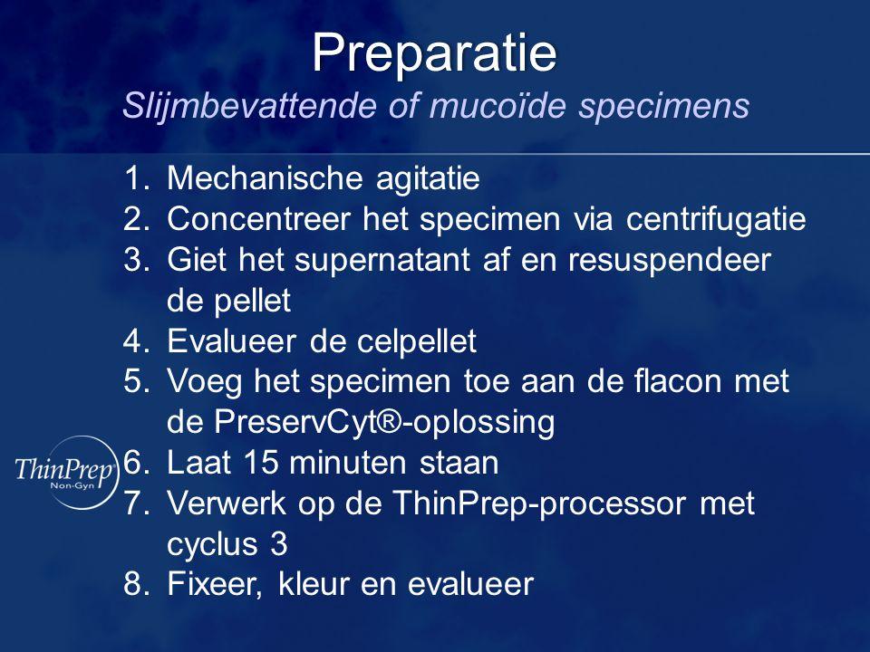 1.Mechanische agitatie 2.Concentreer het specimen via centrifugatie 3.Giet het supernatant af en resuspendeer de pellet 4.Evalueer de celpellet 5.Voeg