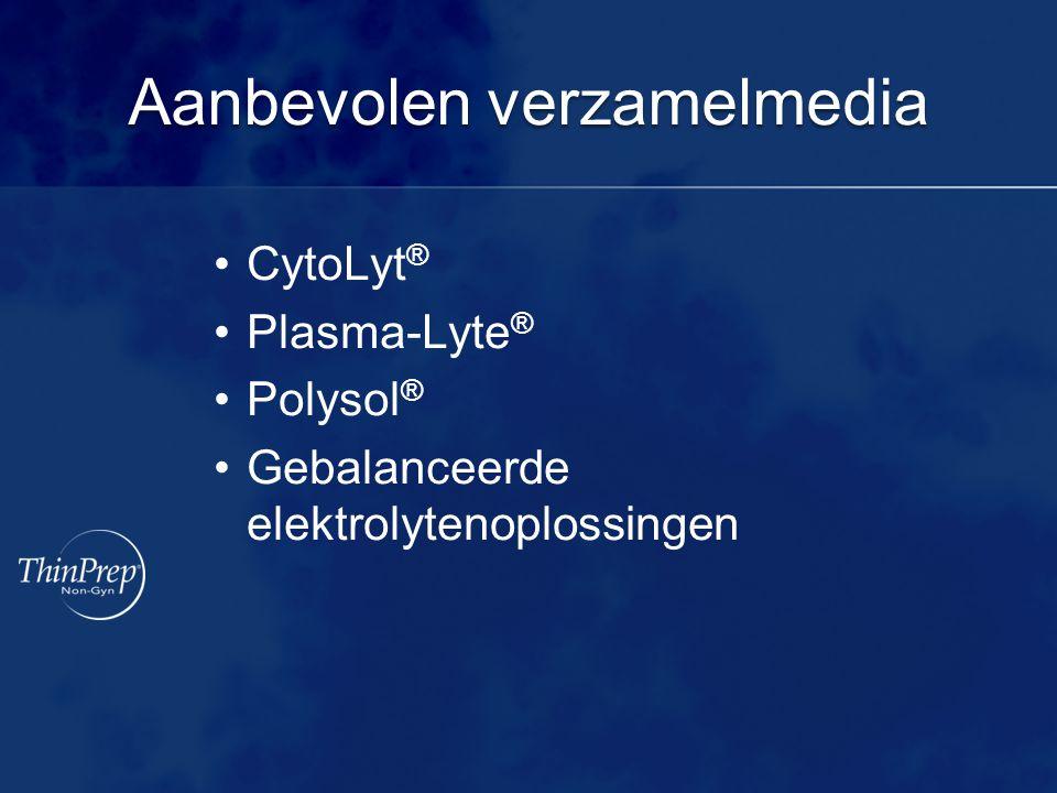 Verzameling Verzameling Slijmbevattende of Mucoïde specimens Sputum: Rechtstreeks in de CytoLyt®-oplossing verzamelen Wassen/spoelen: Met een gebalanceerde elektrolytenoplossing (BES) verzamelen Borstelen: Het verzamelborsteltje rechtstreeks in een buis plaatsen die voorgevuld is met CytoLyt-oplossing