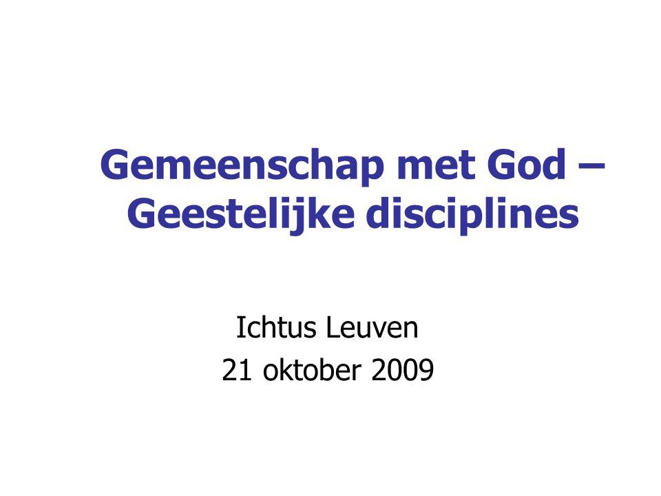 DEEL II GEESTELIJKE DISCIPLINES