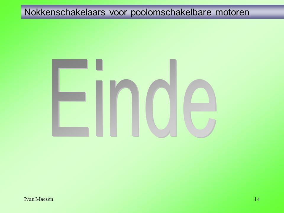 Ivan Maesen14 Nokkenschakelaars voor poolomschakelbare motoren
