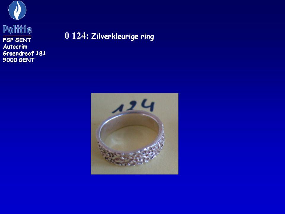 0 124: Zilverkleurige ring FGP GENT Autocrim Groendreef 181 9000 GENT