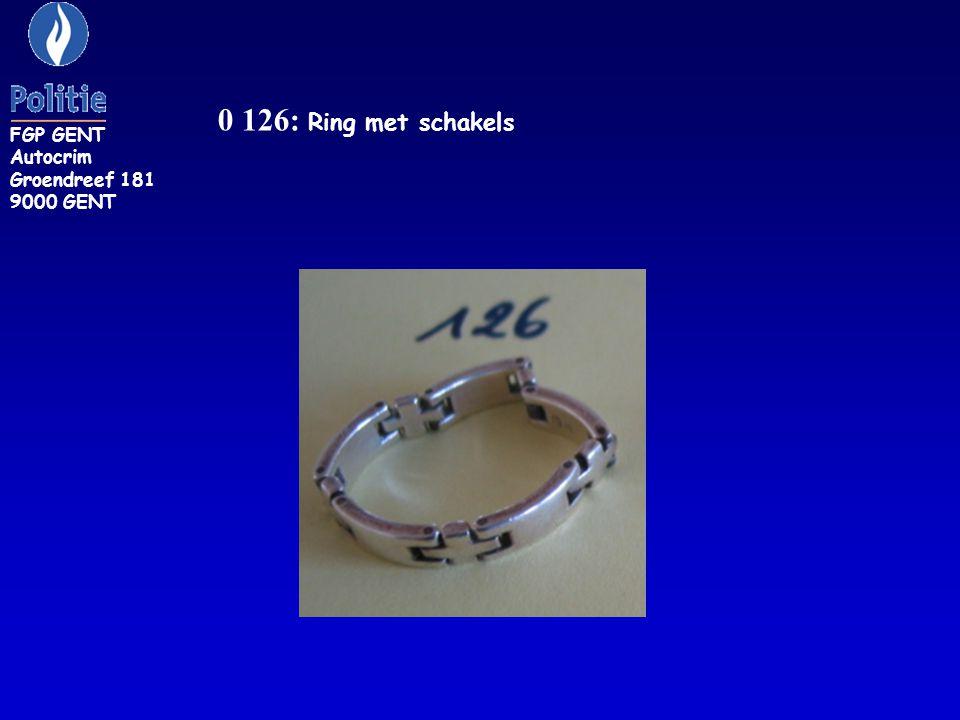 0 126: Ring met schakels FGP GENT Autocrim Groendreef 181 9000 GENT