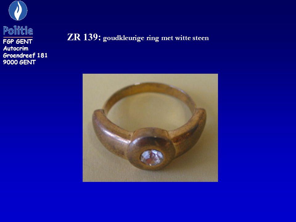 ZR 139: goudkleurige ring met witte steen FGP GENT Autocrim Groendreef 181 9000 GENT