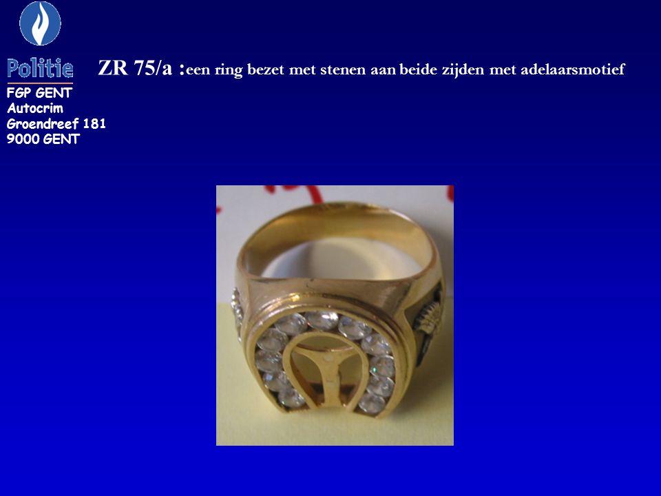 ZR 75/a : een ring bezet met stenen aan beide zijden met adelaarsmotief FGP GENT Autocrim Groendreef 181 9000 GENT