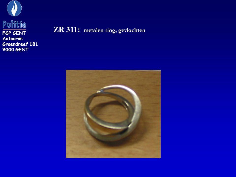 ZR 311: metalen ring, gevlochten FGP GENT Autocrim Groendreef 181 9000 GENT