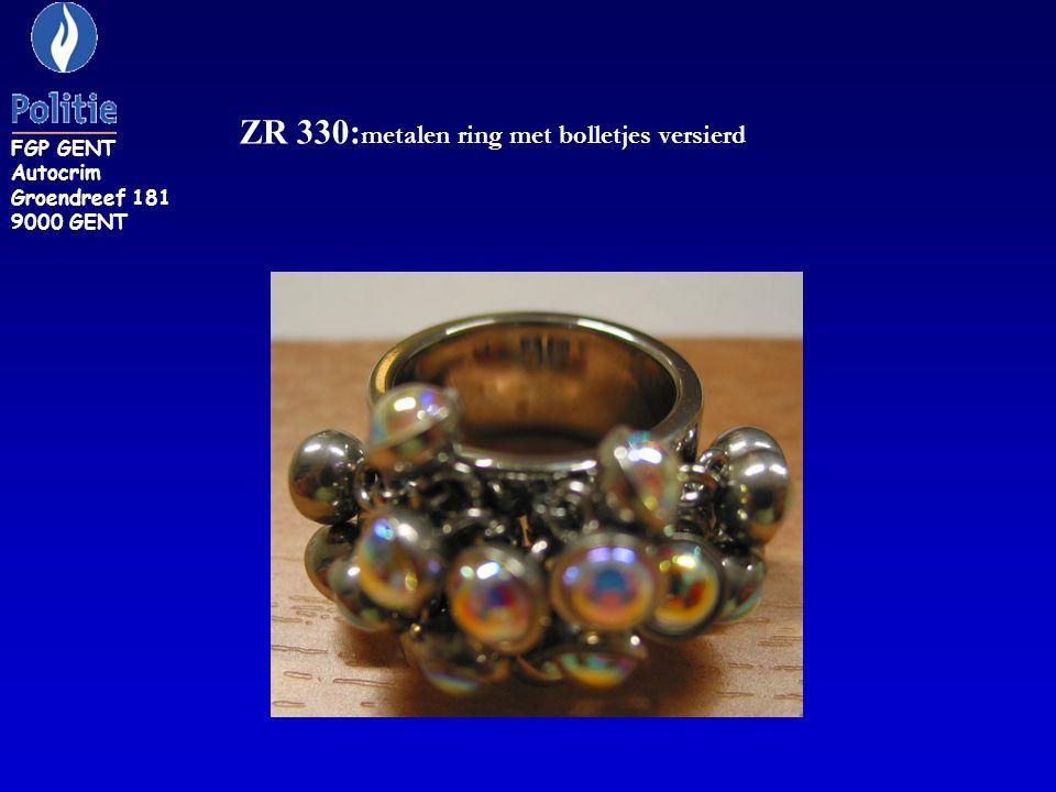 ZR 330: metalen ring met bolletjes versierd FGP GENT Autocrim Groendreef 181 9000 GENT
