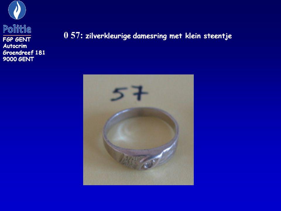 0 57: zilverkleurige damesring met klein steentje FGP GENT Autocrim Groendreef 181 9000 GENT