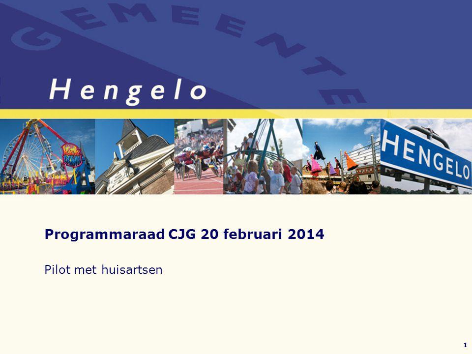 Programmaraad CJG 20 februari 2014 Pilot met huisartsen 1