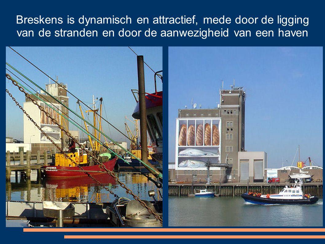 Breskens is dynamisch en attractief, mede door de ligging van de stranden en door de aanwezigheid van een haven