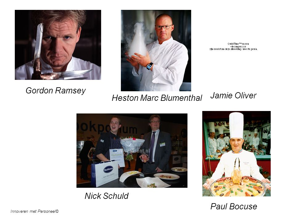 Gordon Ramsey Heston Marc Blumenthal Jamie Oliver Nick Schuld Paul Bocuse