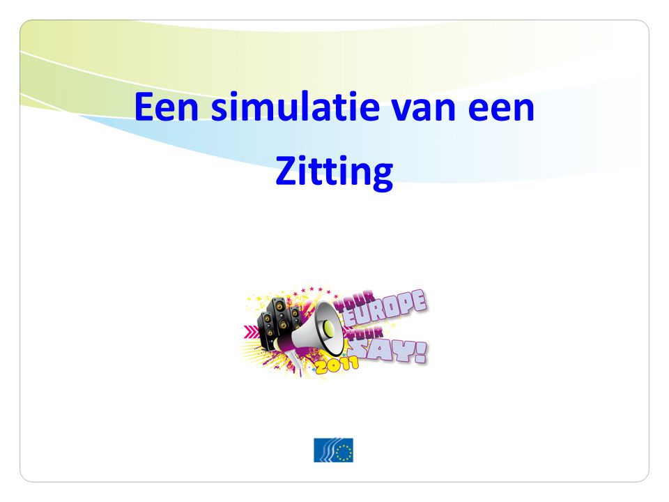 Een simulatie van een Zitting