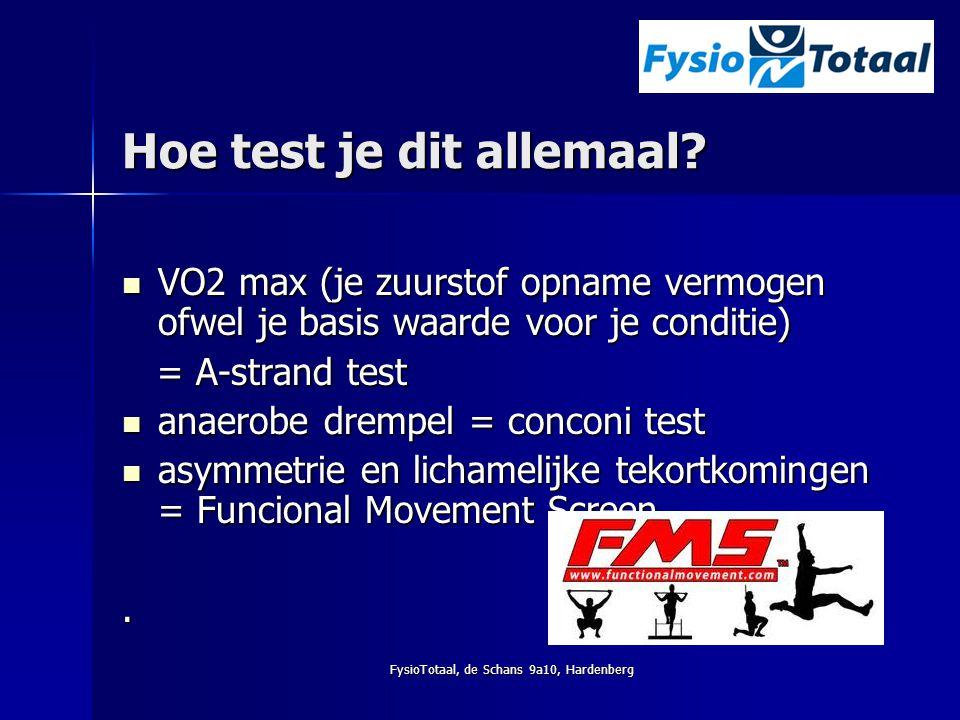 FysioTotaal, de Schans 9a10, Hardenberg Hoe test je dit allemaal? VO2 max (je zuurstof opname vermogen ofwel je basis waarde voor je conditie) VO2 max