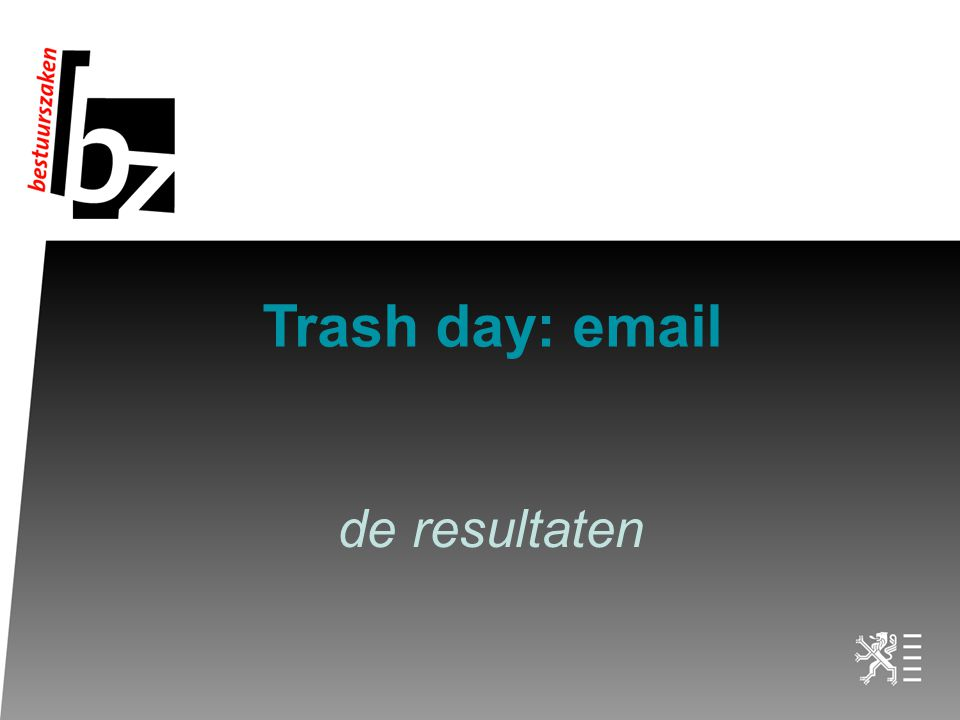 Trash day: email de resultaten