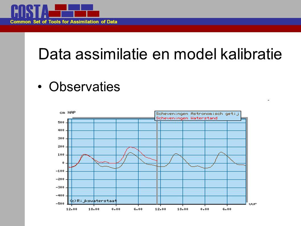 COSTA Common Set of Tools for Assimilation of Data Data assimilatie met WAQUA/TRIWAQ