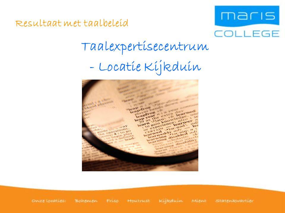 Resultaat met taalbeleid Taalexpertisecentrum - Locatie Kijkduin