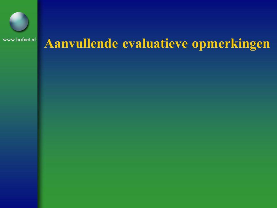 www.hofnet.nl Aanvullende evaluatieve opmerkingen