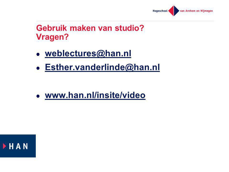 Gebruik maken van studio. Vragen.