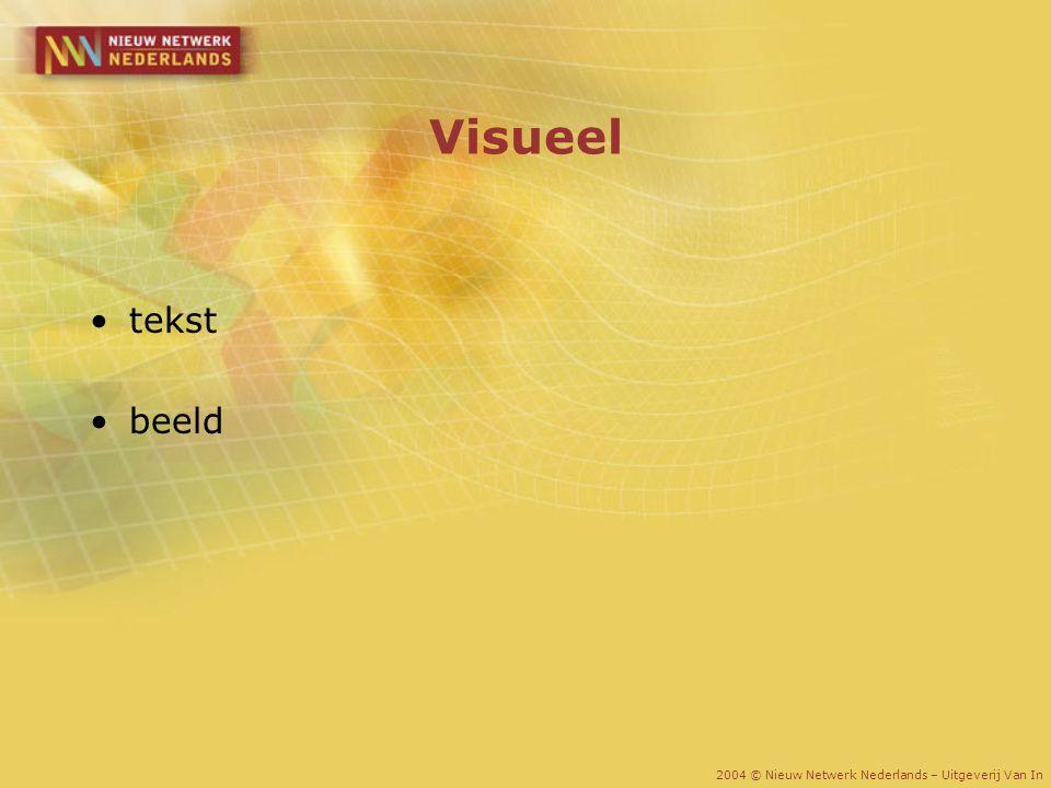 Visueel tekst beeld 2004 © Nieuw Netwerk Nederlands – Uitgeverij Van In