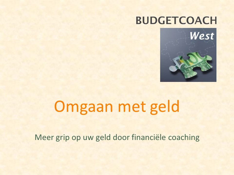 Omgaan met geld Meer grip op uw geld door financiële coaching