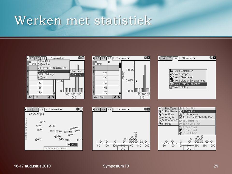 16-17 augustus 2010Symposium T329 Werken met statistiek
