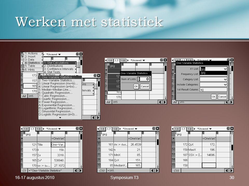 16-17 augustus 2010Symposium T330 Werken met statistiek