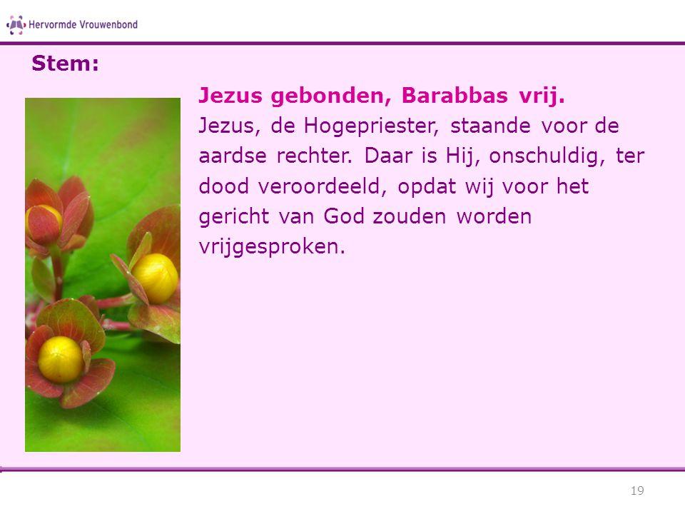 Jezus gebonden, Barabbas vrij.Jezus, de Hogepriester, staande voor de aardse rechter.