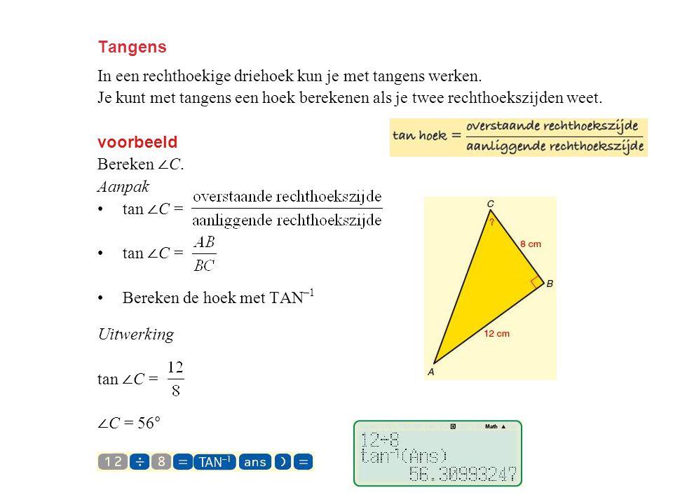 Tangens In een rechthoekige driehoek kun je met tangens werken.