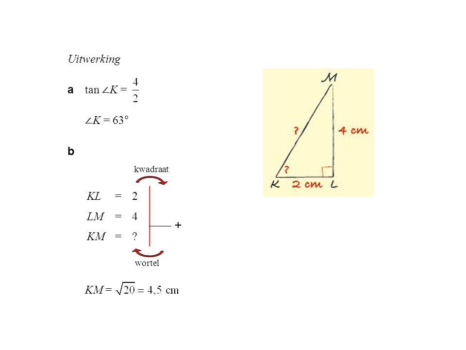 a tan ∠ K = ∠ K = 63° b KM = KL=24 LM=416 KM=?20 kwadraat wortel +