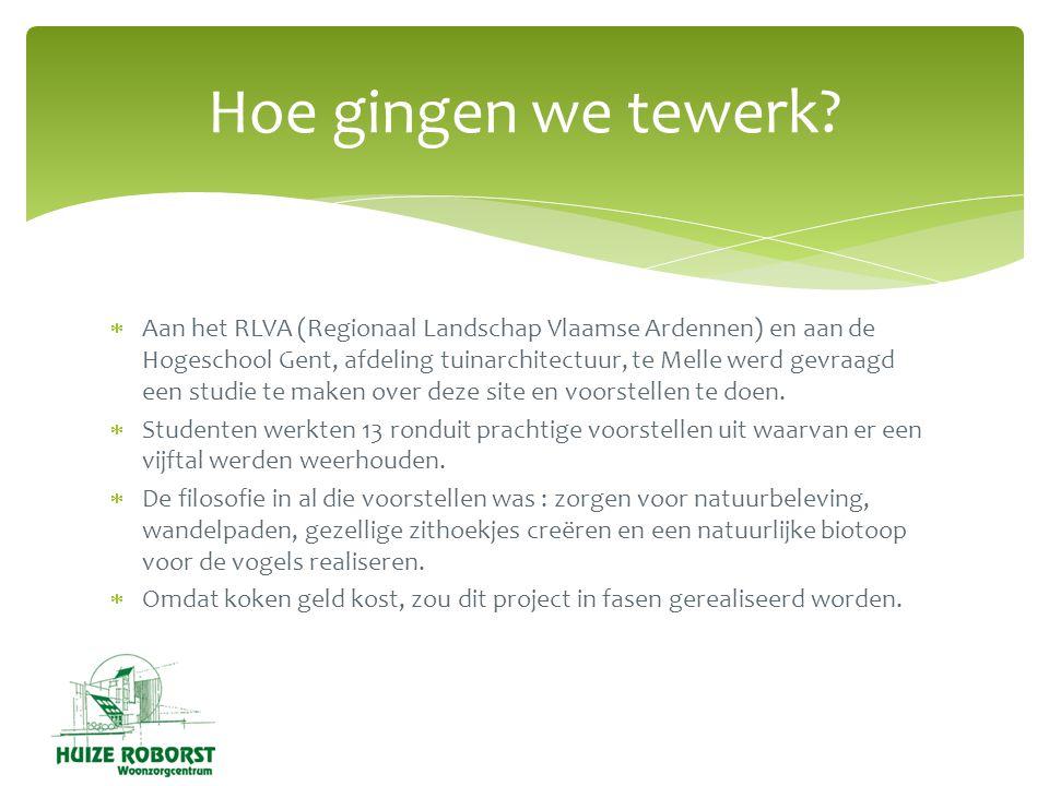  Aan het RLVA (Regionaal Landschap Vlaamse Ardennen) en aan de Hogeschool Gent, afdeling tuinarchitectuur, te Melle werd gevraagd een studie te maken over deze site en voorstellen te doen.