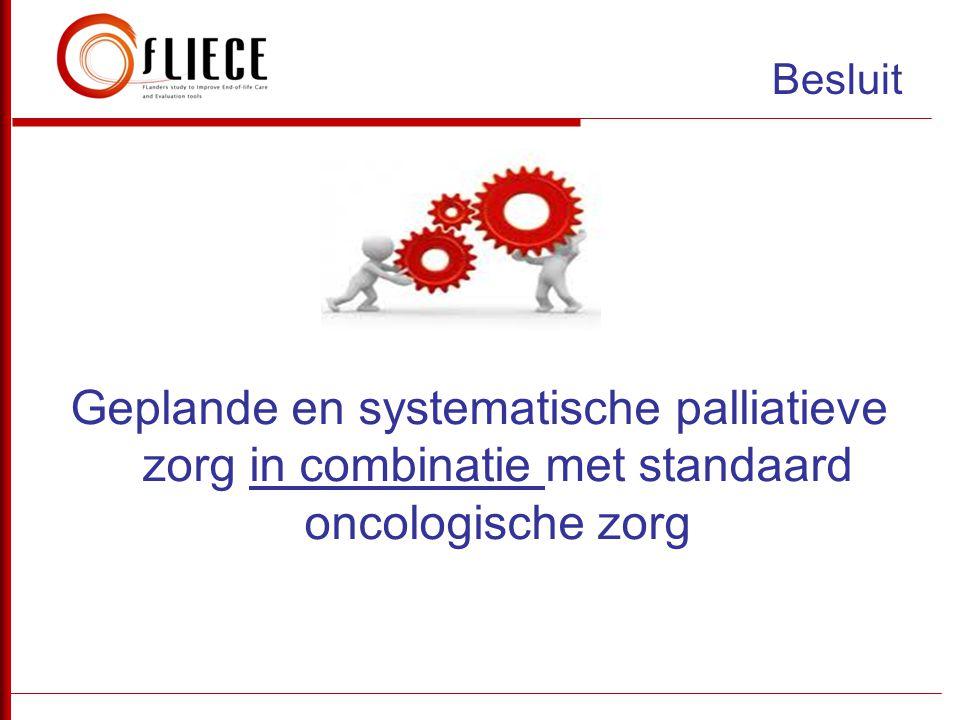 Besluit Geplande en systematische palliatieve zorg in combinatie met standaard oncologische zorg