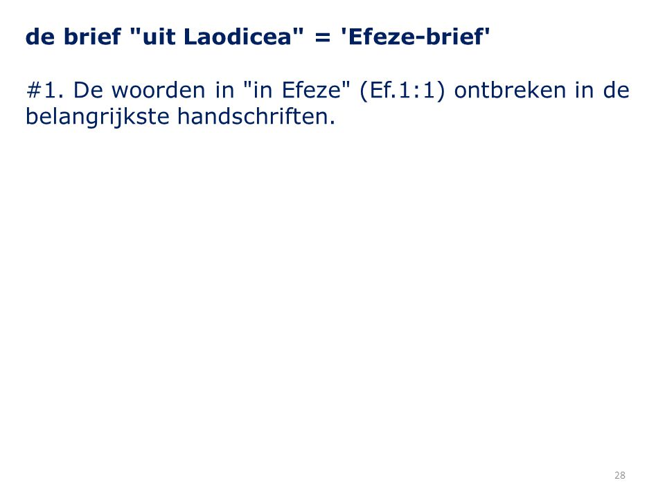 28 de brief uit Laodicea = Efeze-brief #1.